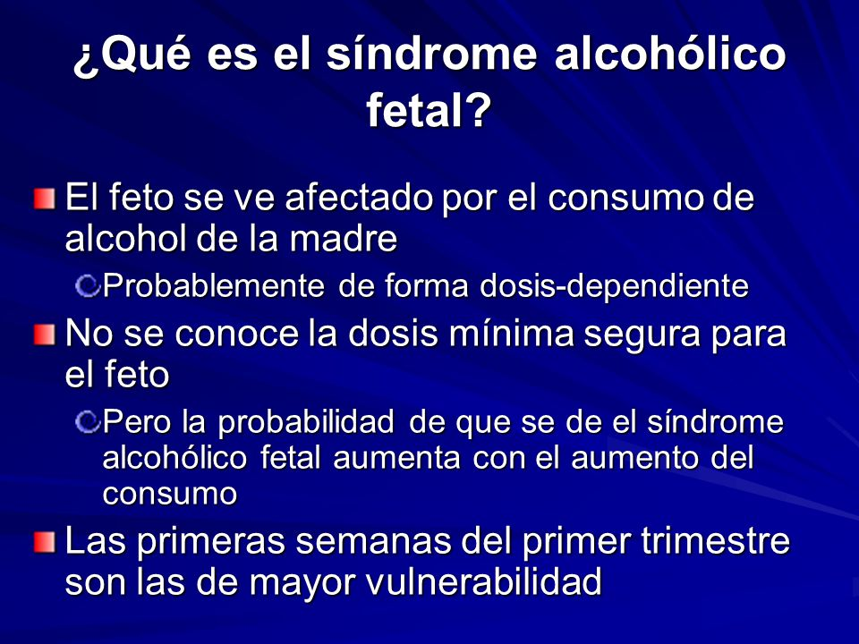 ¿Qué es el síndrome alcohólico fetal