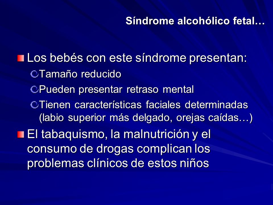 Síndrome alcohólico fetal…