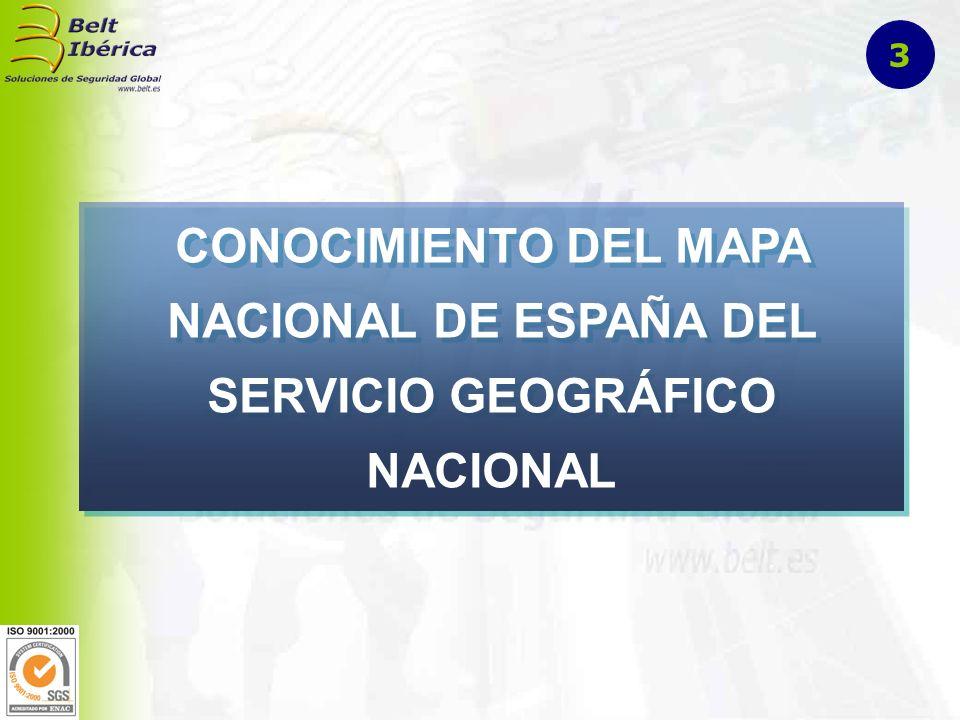 3 CONOCIMIENTO DEL MAPA NACIONAL DE ESPAÑA DEL SERVICIO GEOGRÁFICO NACIONAL