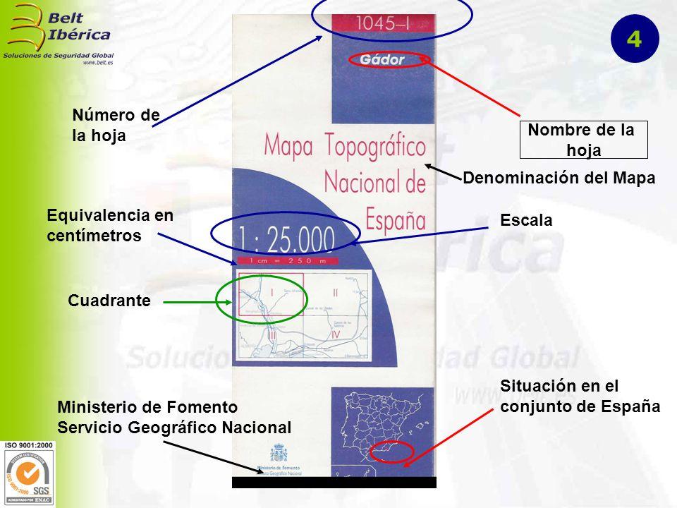 4 Número de la hoja Nombre de la hoja Denominación del Mapa