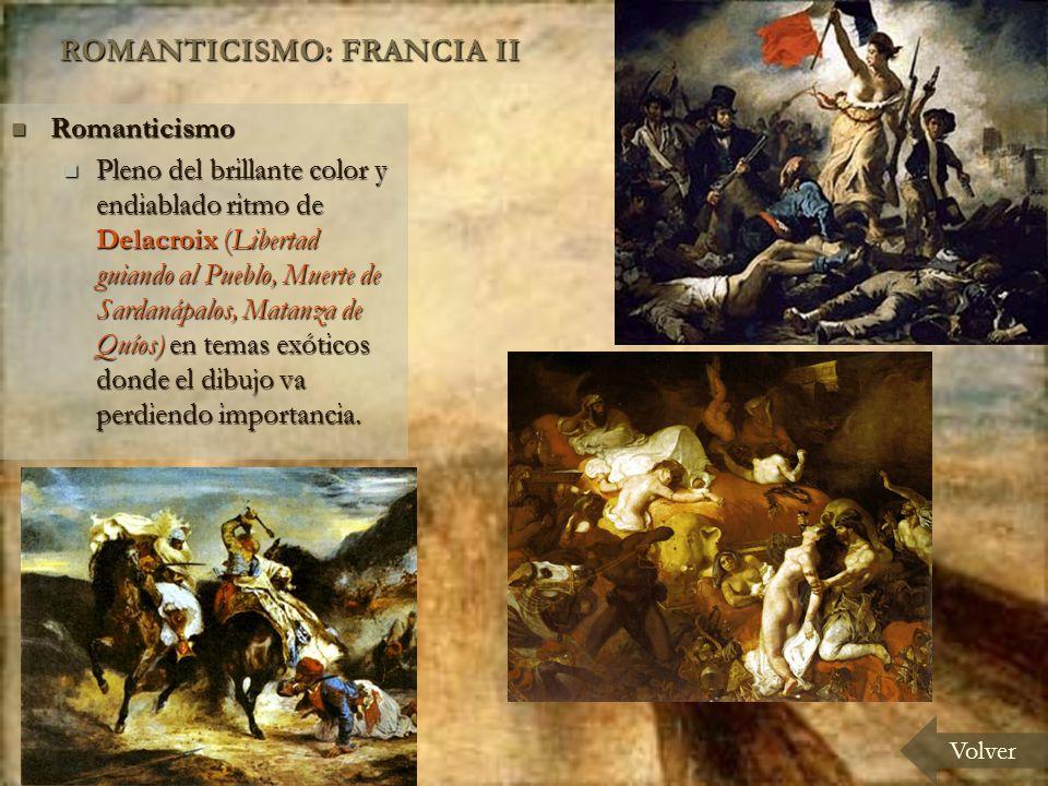 ROMANTICISMO: FRANCIA II