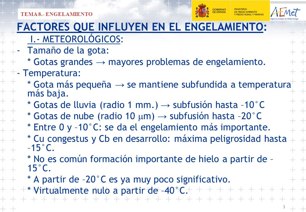 FACTORES QUE INFLUYEN EN EL ENGELAMIENTO: