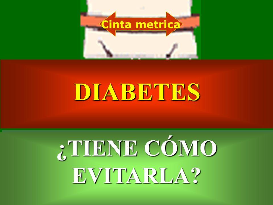Cinta metrica DIABETES ¿TIENE CÓMO EVITARLA