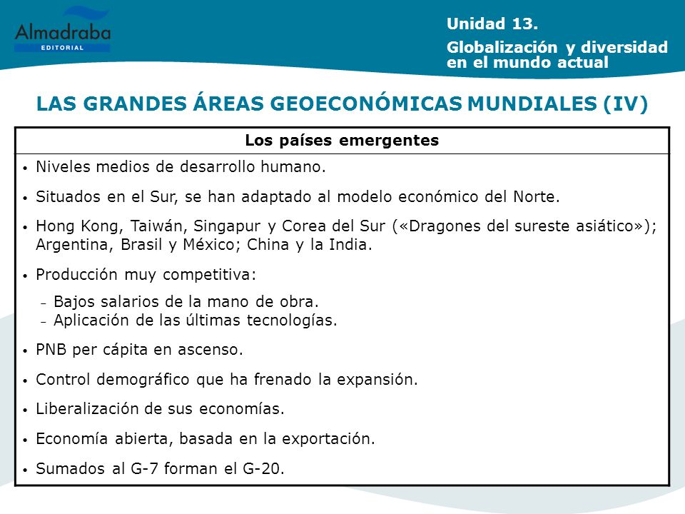LAS GRANDES ÁREAS GEOECONÓMICAS MUNDIALES (IV)