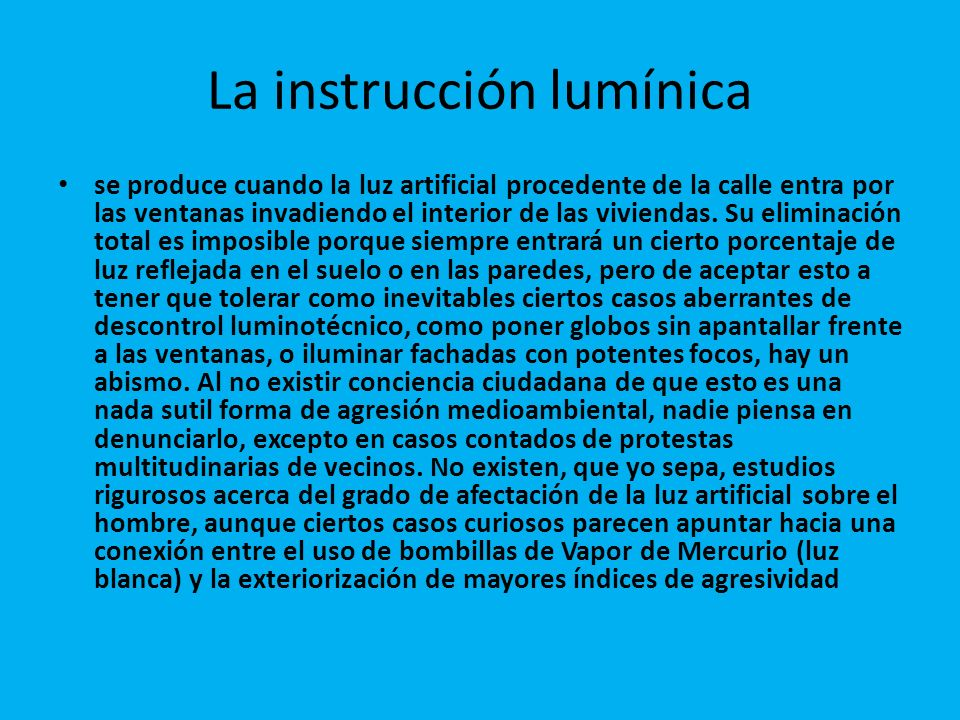 La instrucción lumínica