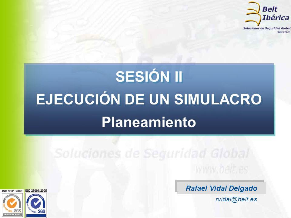 SESIÓN II EJECUCIÓN DE UN SIMULACRO Planeamiento