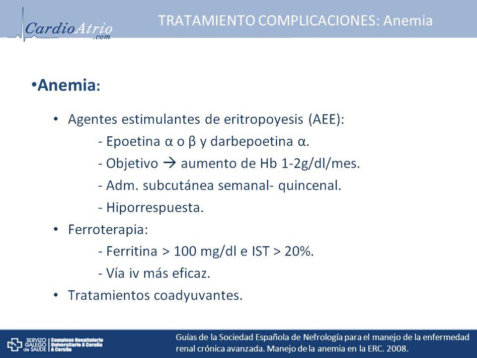 TRATAMIENTO COMPLICACIONES: Anemia