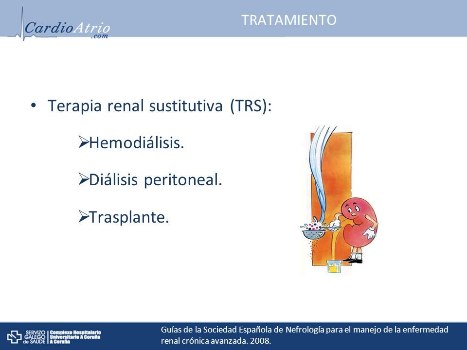 Terapia renal sustitutiva (TRS): Hemodiálisis. Diálisis peritoneal.