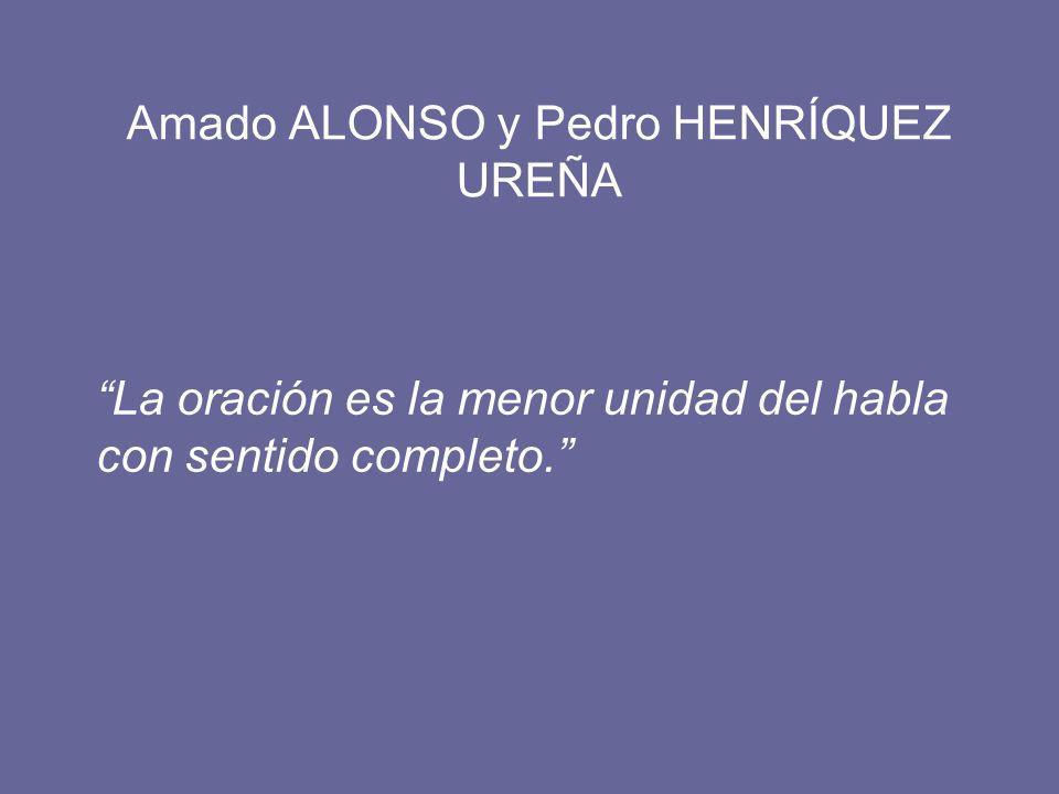Amado ALONSO y Pedro HENRÍQUEZ UREÑA