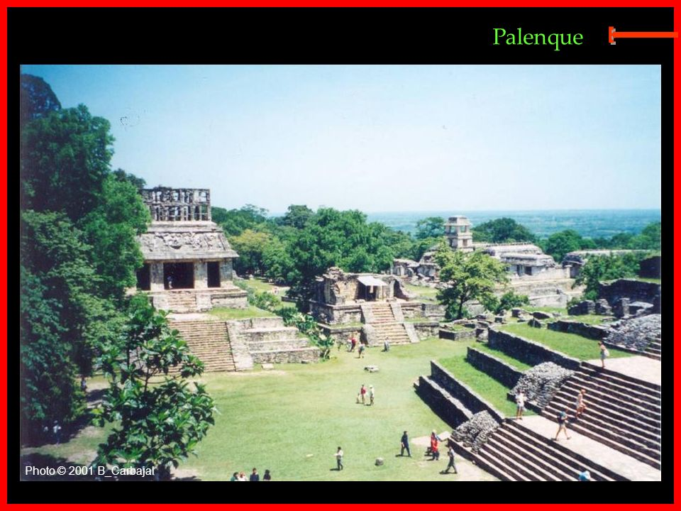 Palenque E Photo © 2001 B_Carbajal