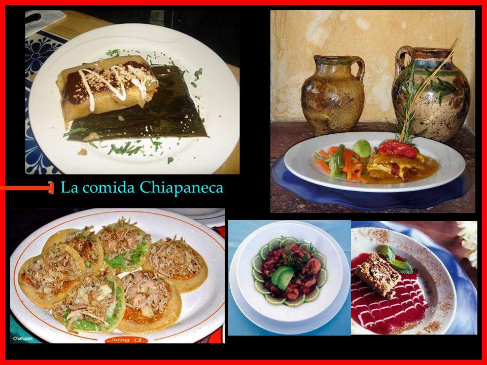 La comida Chiapaneca E