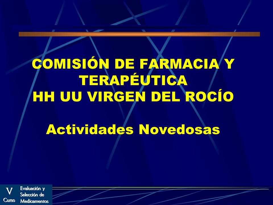 COMISIÓN DE FARMACIA Y TERAPÉUTICA HH UU VIRGEN DEL ROCÍO Actividades Novedosas