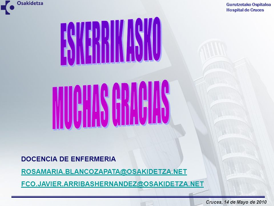 ESKERRIK ASKO MUCHAS GRACIAS DOCENCIA DE ENFERMERIA