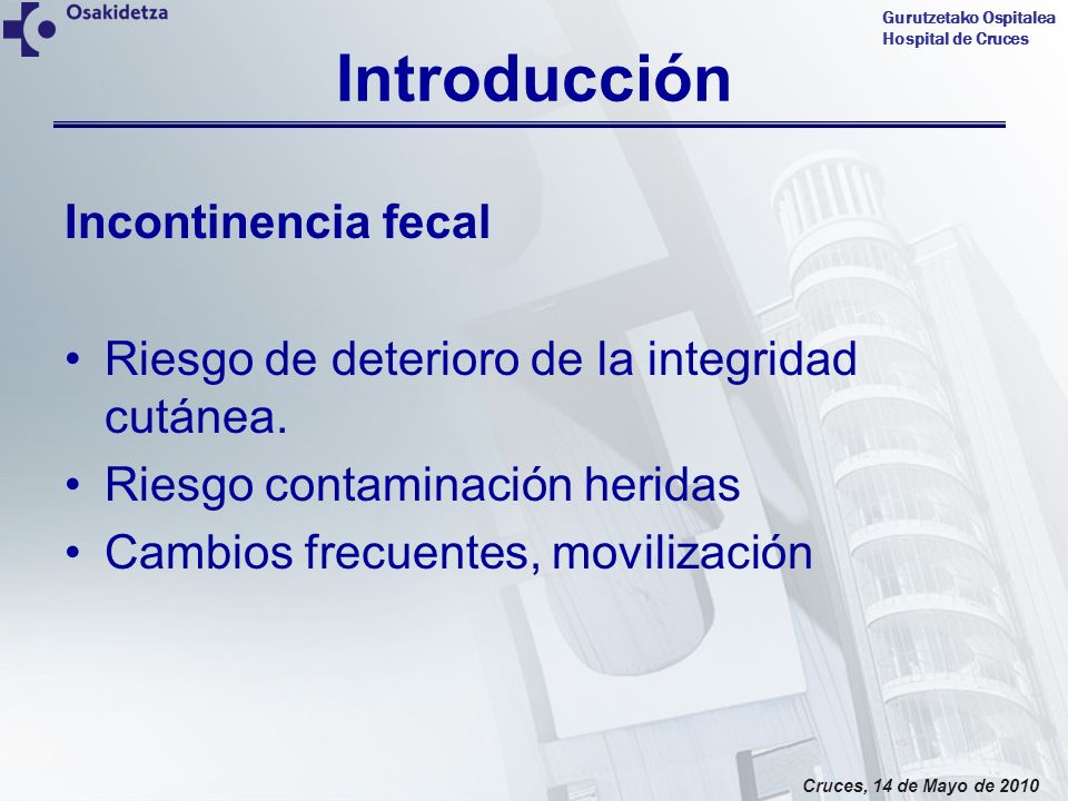 Introducción Incontinencia fecal