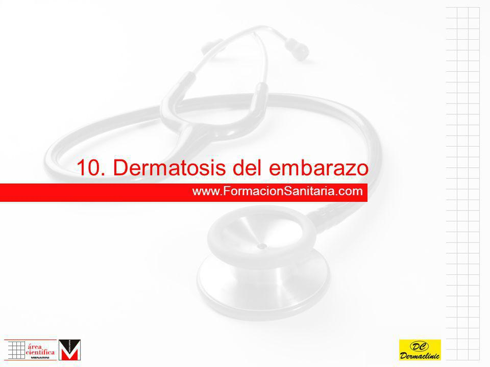 10. Dermatosis del embarazo