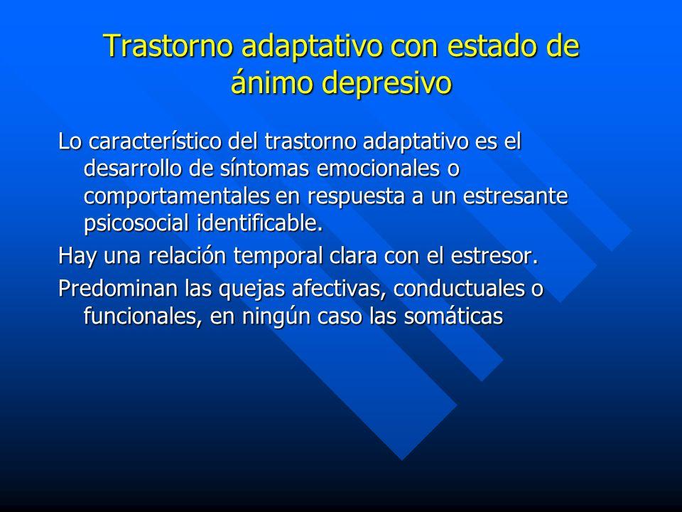 Trastorno adaptativo con estado de ánimo depresivo