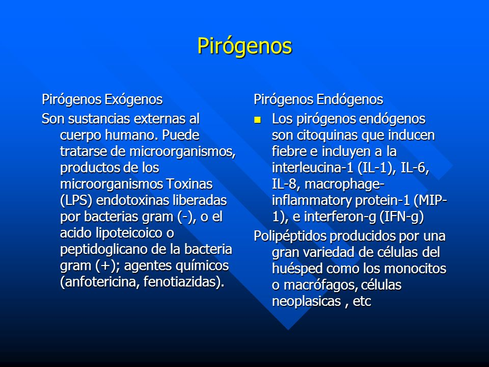 Pirógenos Pirógenos Exógenos