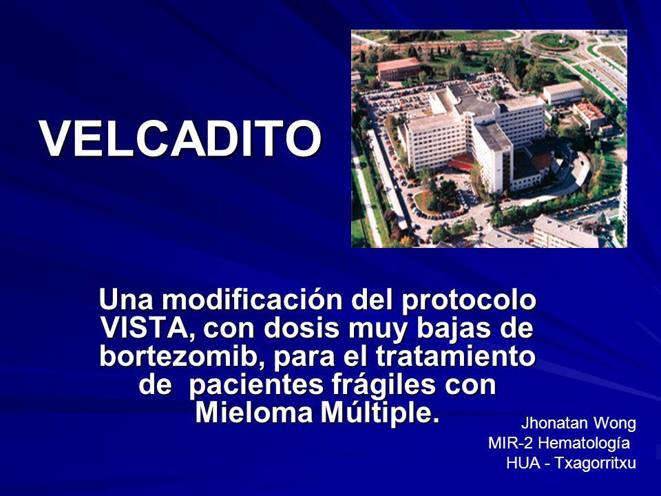 VELCADITOUna modificación del protocolo VISTA, con dosis muy bajas de bortezomib, para el tratamiento de pacientes frágiles con Mieloma Múltiple.
