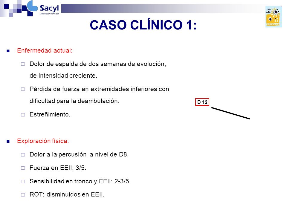 CASO CLÍNICO 1: Enfermedad actual: