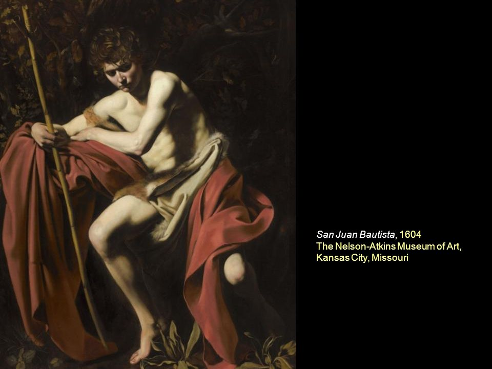 San Juan Bautista, 1604 The Nelson-Atkins Museum of Art, Kansas City, Missouri