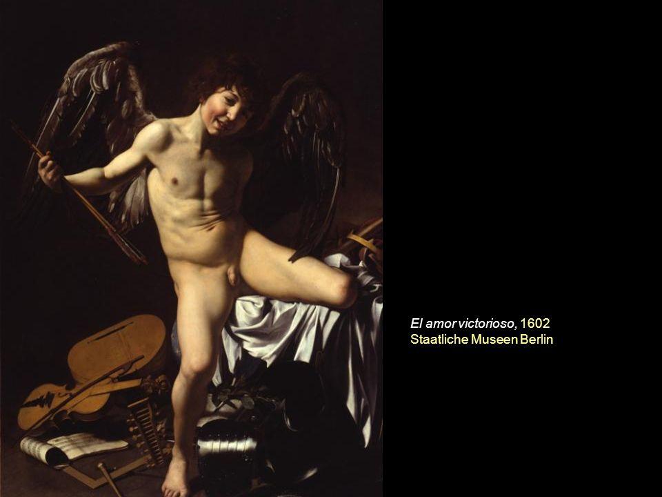 El amor victorioso, 1602 Staatliche Museen Berlin