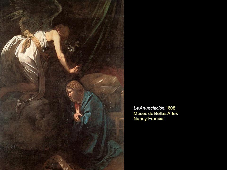 La Anunciación,1608 Museo de Bellas Artes Nancy, Francia