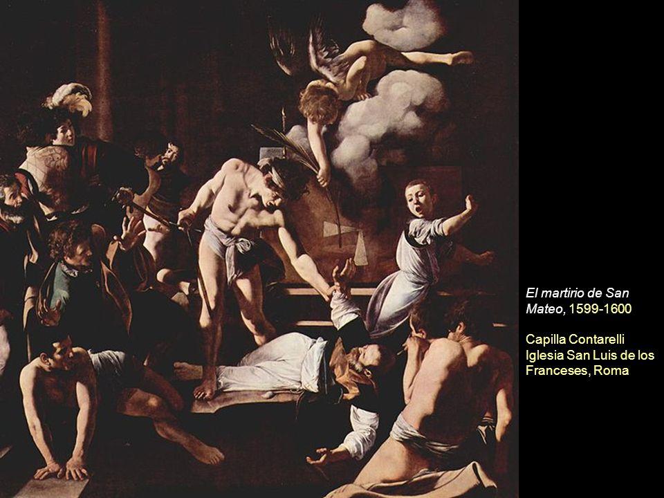 El martirio de San Mateo, 1599-1600