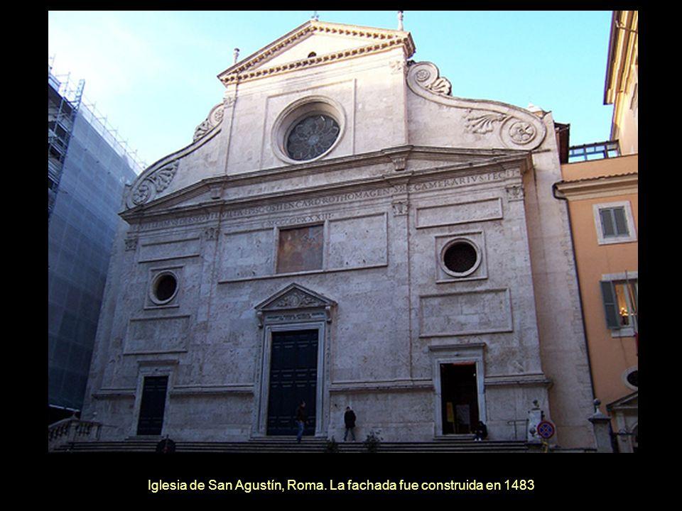 Iglesia de San Agustín, Roma. La fachada fue construida en 1483