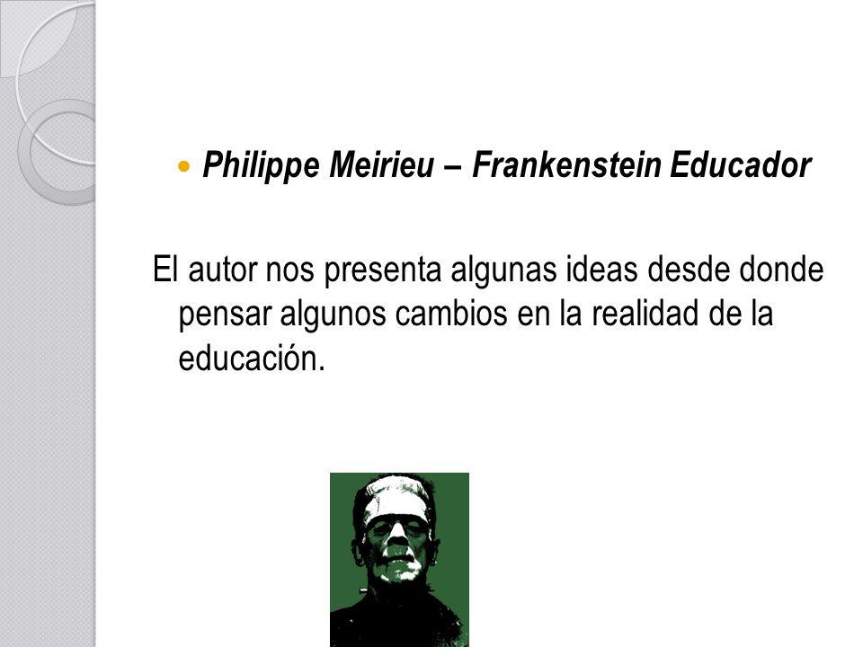 Philippe Meirieu – Frankenstein Educador