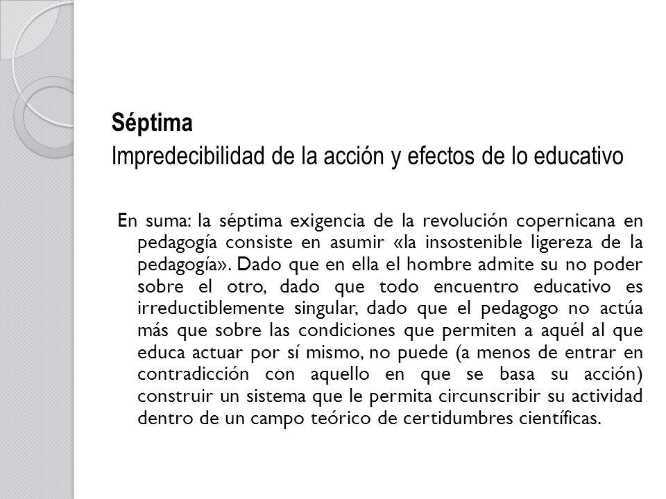 Impredecibilidad de la acción y efectos de lo educativo