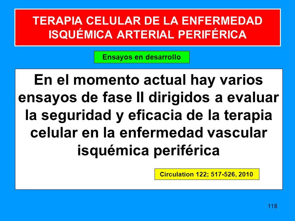 TERAPIA CELULAR DE LA ENFERMEDAD ISQUÉMICA ARTERIAL PERIFÉRICA