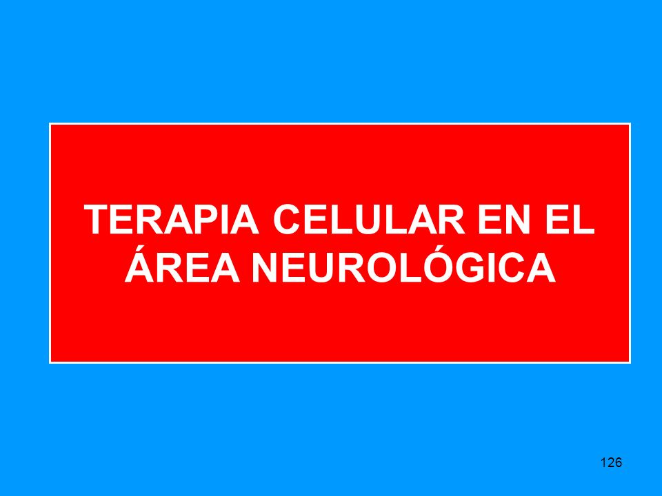 TERAPIA CELULAR EN EL ÁREA NEUROLÓGICA