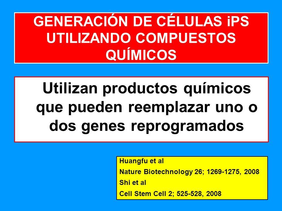 GENERACIÓN DE CÉLULAS iPS UTILIZANDO COMPUESTOS QUÍMICOS