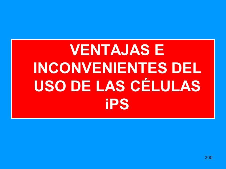 VENTAJAS E INCONVENIENTES DEL USO DE LAS CÉLULAS iPS