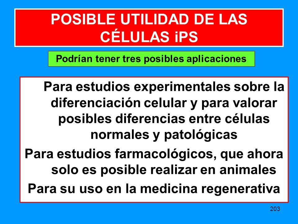 POSIBLE UTILIDAD DE LAS CÉLULAS iPS