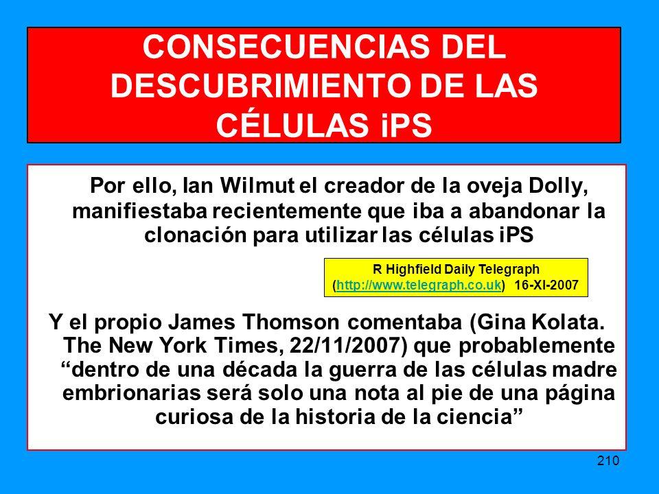 CONSECUENCIAS DEL DESCUBRIMIENTO DE LAS CÉLULAS iPS