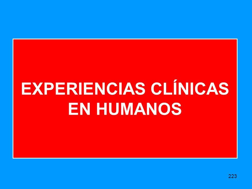 EXPERIENCIAS CLÍNICAS EN HUMANOS