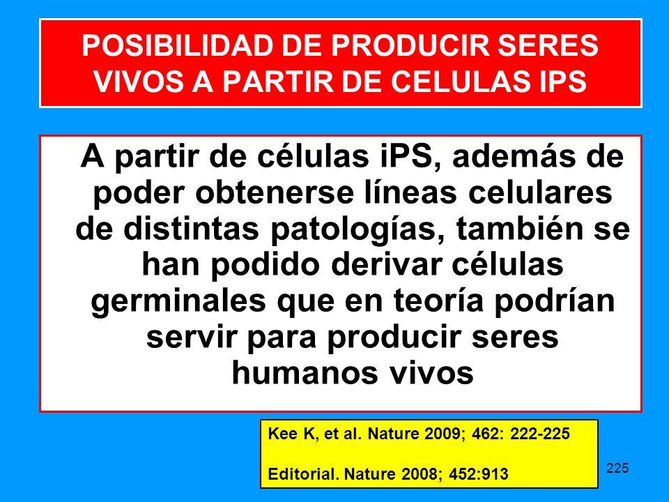 POSIBILIDAD DE PRODUCIR SERES VIVOS A PARTIR DE CELULAS IPS
