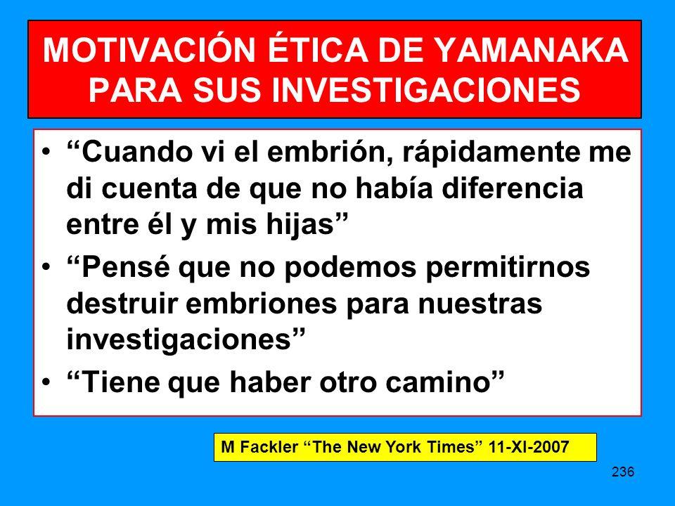 MOTIVACIÓN ÉTICA DE YAMANAKA PARA SUS INVESTIGACIONES