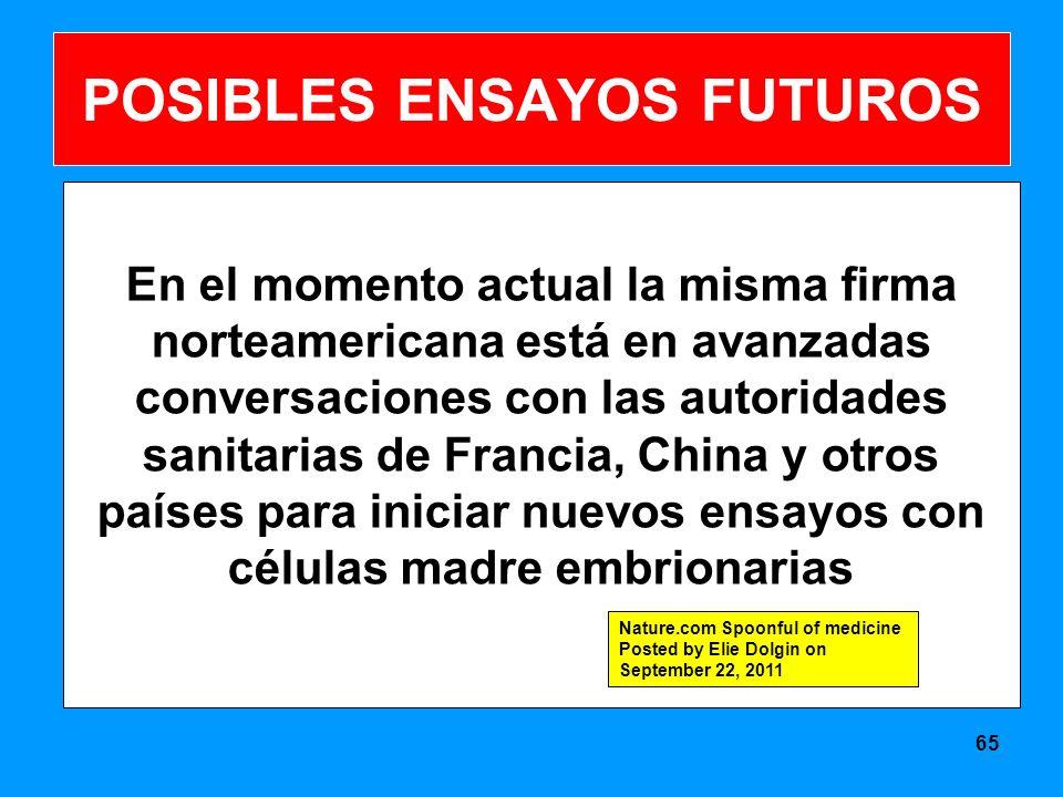 POSIBLES ENSAYOS FUTUROS