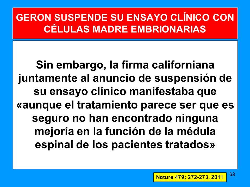 GERON SUSPENDE SU ENSAYO CLÍNICO CON CÉLULAS MADRE EMBRIONARIAS