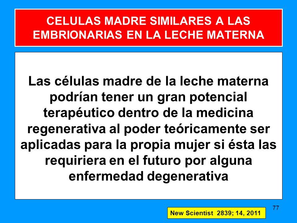CELULAS MADRE SIMILARES A LAS EMBRIONARIAS EN LA LECHE MATERNA