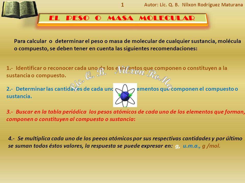 Lic. Q. B. Nilxon RoMa EL PESO O MASA MOLECULAR 1