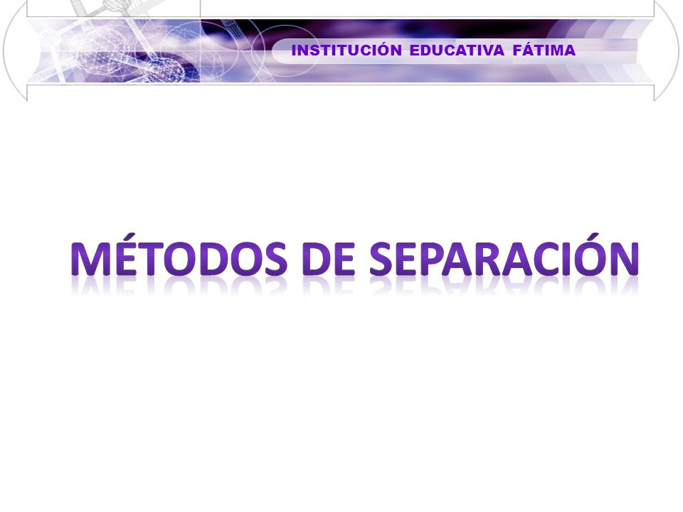 Métodos de separación