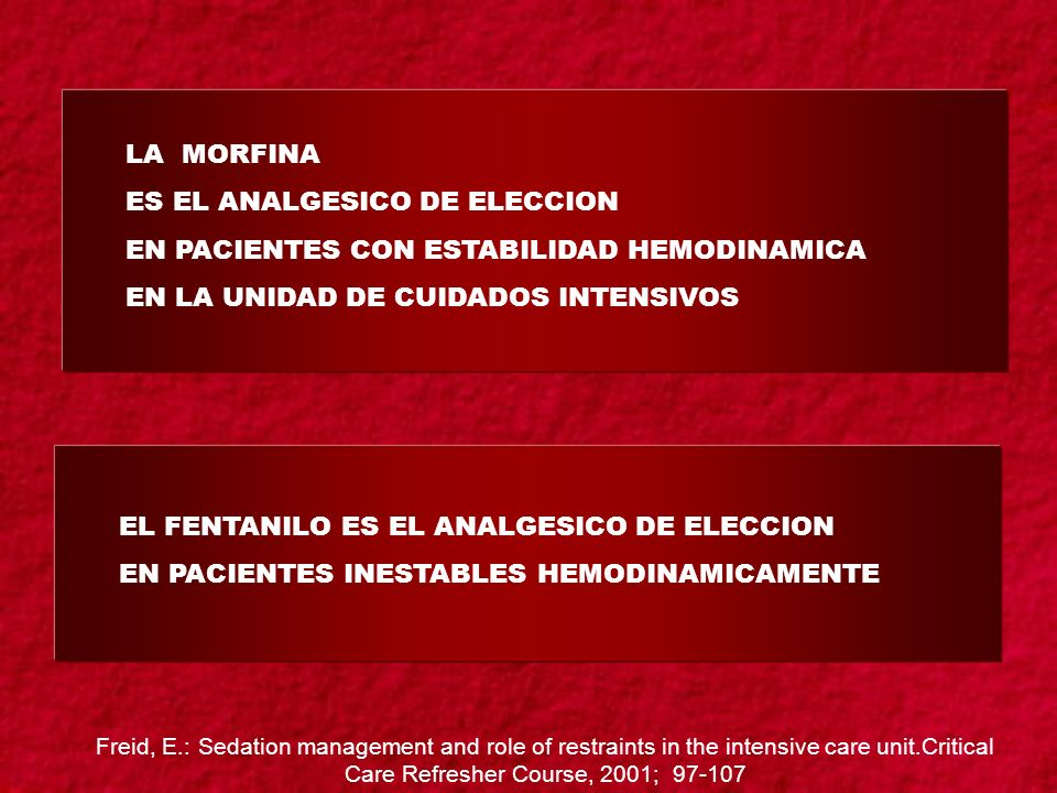 ES EL ANALGESICO DE ELECCION EN PACIENTES CON ESTABILIDAD HEMODINAMICA