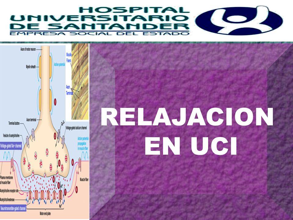 H+ RELAJACION EN UCI