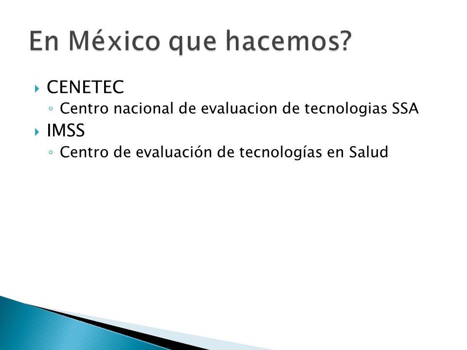 En México que hacemos CENETEC IMSS