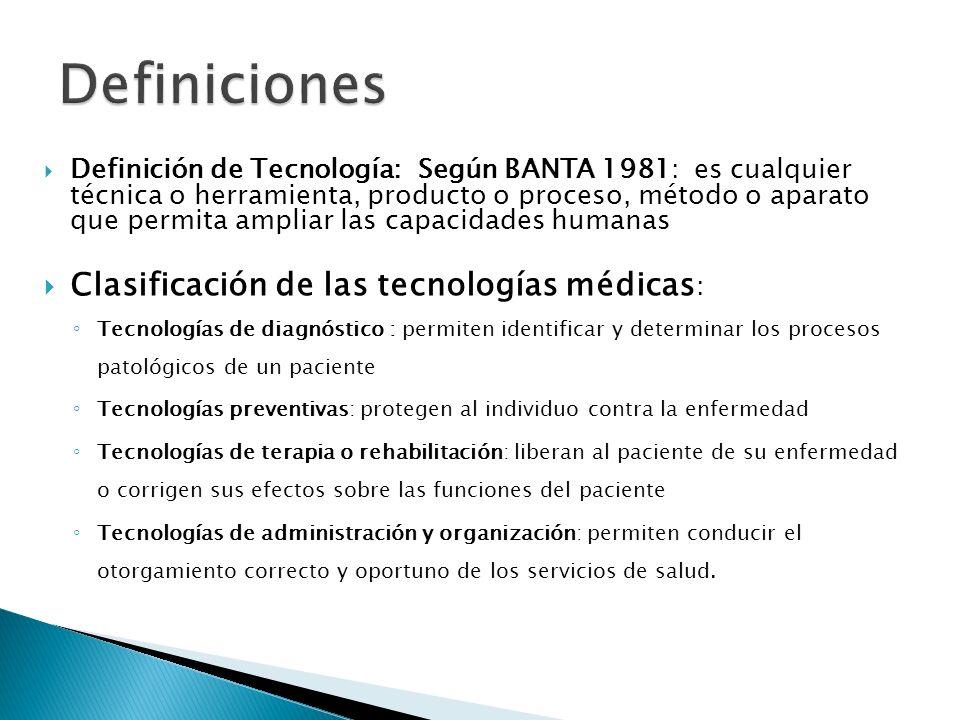 Definiciones Clasificación de las tecnologías médicas: