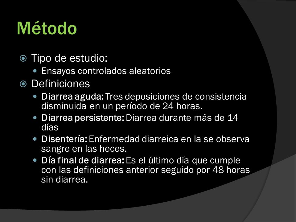 Método Tipo de estudio: Definiciones Ensayos controlados aleatorios