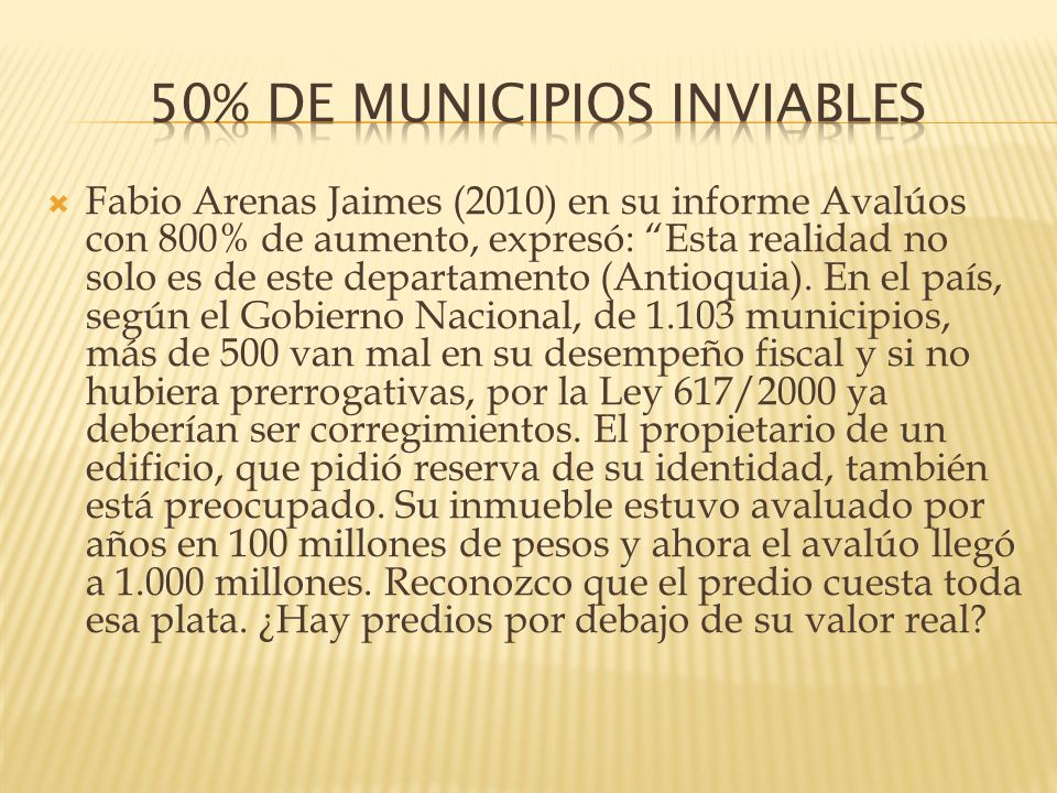 50% DE MUNICIPIOS INVIABLES